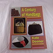 A Century of Handbags: The Modern Handbag for Antique Lovers Paperback – July 1, 2007 by Kate Dooner