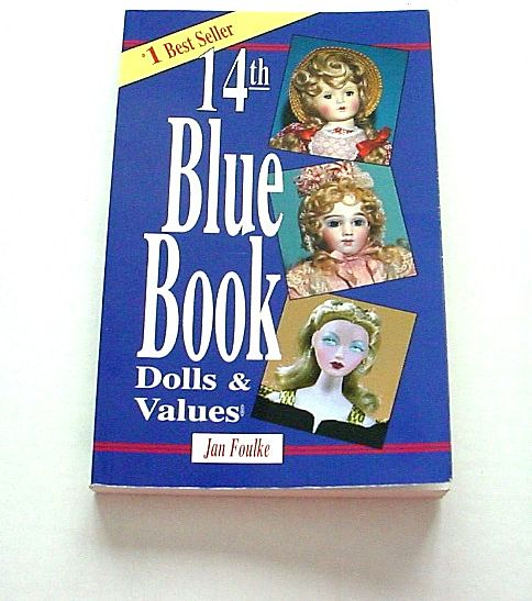 14th Blue Book Dolls & Value by Jan Foulke