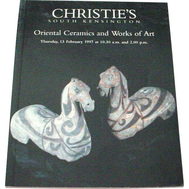 Christie's South Kensington Auction Catalog of Oriental Ceramics and Works of Art 1997