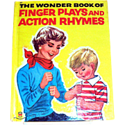 Vintage Wonder Books: The Wonder Book of Finger Plays And Action Rhymes - 1955