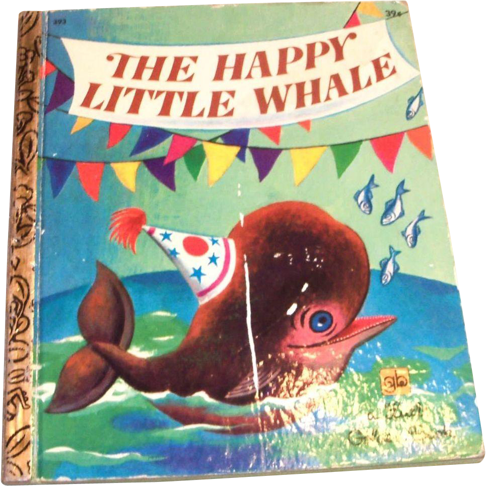 Little Golden Books: The Happy Little Whale, 1973 Reprint, 6th Printing