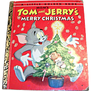 Little Golden Children's Book: MGM's: Tom & Jerry's Merry Christmas, 1954, A Edition