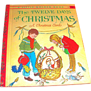 Little Golden: The Twelve Days Of Christmas, A Christmas Carol, 1963, A Edition