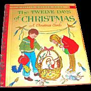 Little Golden: The Twelve Days Of Christmas, A Christmas Carol, 1963, A Edition
