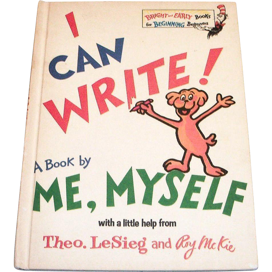 Dr. Seuss: I Can Write! A Book By Me, Myself, 1971
