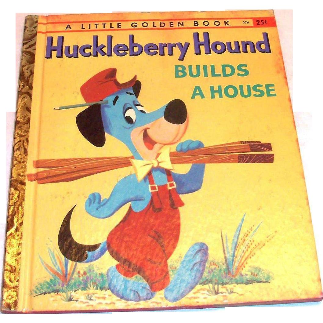 Little Golden Book: Children's: Huckleberry Hound Builds A House, 1959, A Edition