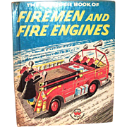The Wonder Book Of Firemen And Fire Engines - 1956