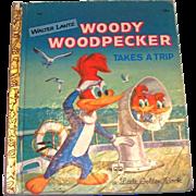 Little Golden Children's Book: Walter Lantz: Woody Woodpecker Takes A Trip Book, 1961, B Edition
