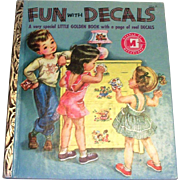 Little Golden Children's Book: Fun With Decals, 1952, B Edition