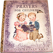 Little Golden Children's Book: Prayers For Children, 1942, R Edition