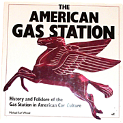 The American Gas Station Book by Michael Karl Witzel