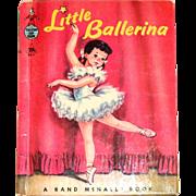 A Rand McNally Book: Little Ballerina - 1958