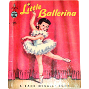 A Rand McNally Book: Little Ballerina - 1958