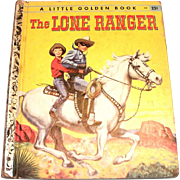 Little Golden: The Lone Ranger Children's Book, 1956, A Edition