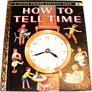 Little Golden Book: How To Tell Time, 1957, F Edition