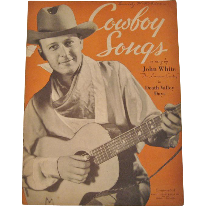 Cowboy Songs As Sung by John White - 1934
