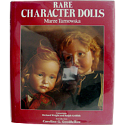 "Out of Print Book "" Rare Character Dolls"" by Tarnowska"