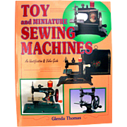 "Vintage Book "" Toy and Miniature Sewing Machines"