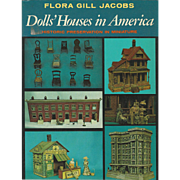"""1974 Book """" Dolls Houses in America"""" by Jacobs"""