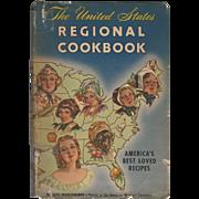 """1947 Vintage """"The United States Regional Cookbook"""""""