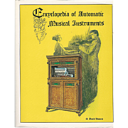 "1972 Book ""Encyclopedia of Atomatic Musical Instruments"" by Bowers"
