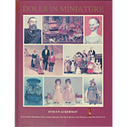 "1991 Book "" Dolls in Miniature"" by Evelyn Ackerman"