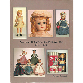 """1993 Theriaults """" American Dolls from the Post War Era"""""""