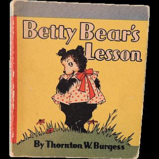 "Sweet Miniature Thornton Burgess Book ""Betty Bear's Lesson"""