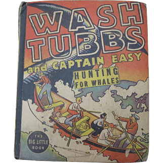 Wash Tubbs and Captain Easy Hunting for Whales Big Little Book Comic 1938 by R Crane hardcover Children's