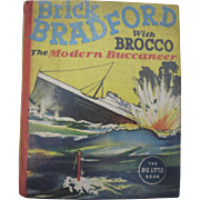 Brick Bradford With Brocco The Modern Buccaneer Little Big Book Comic 1938 about Ships, a Sailor hardcover Children's