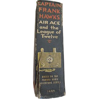 Captain Frank Hawks Air Ace and the League of Twelve Big Little Book Comic 1938 about Flying, Airplanes, Aviation Children's