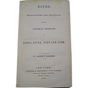 Barnes Notes 1856 Explanatory & Practical on General Epistles