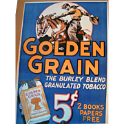 Golden Grain tobacco Early Advertising poster; near mint, rare Western theme