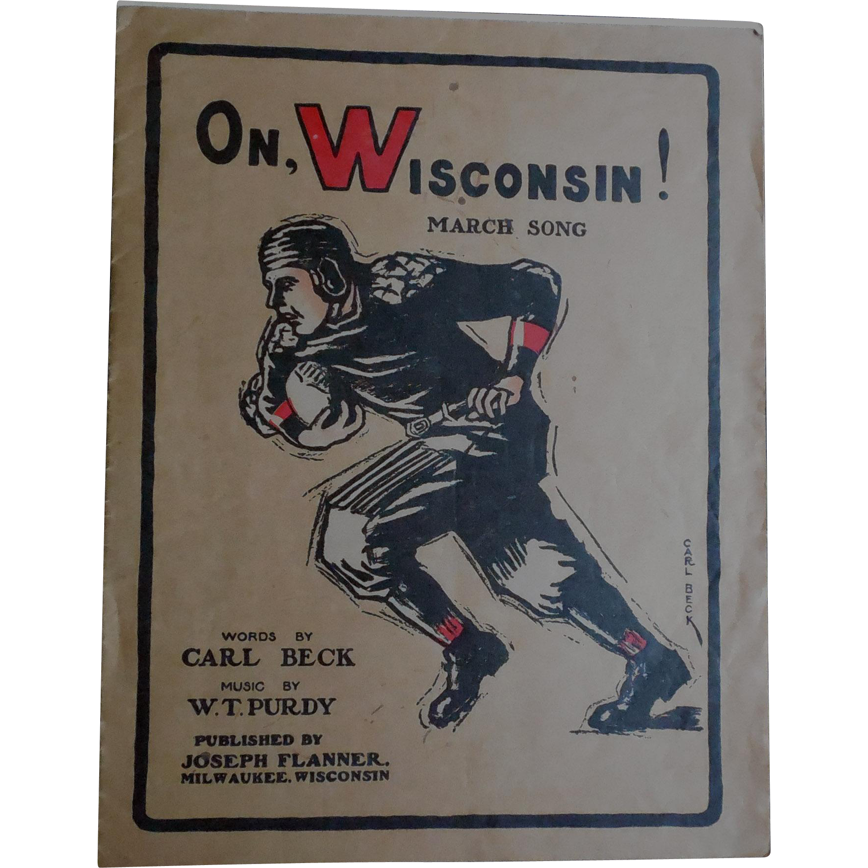 Rare Football Fight Song Sheet Music Dated 1910 'On Wisconsin' - Carl Beck W.T. Purdy Joseph Flanner