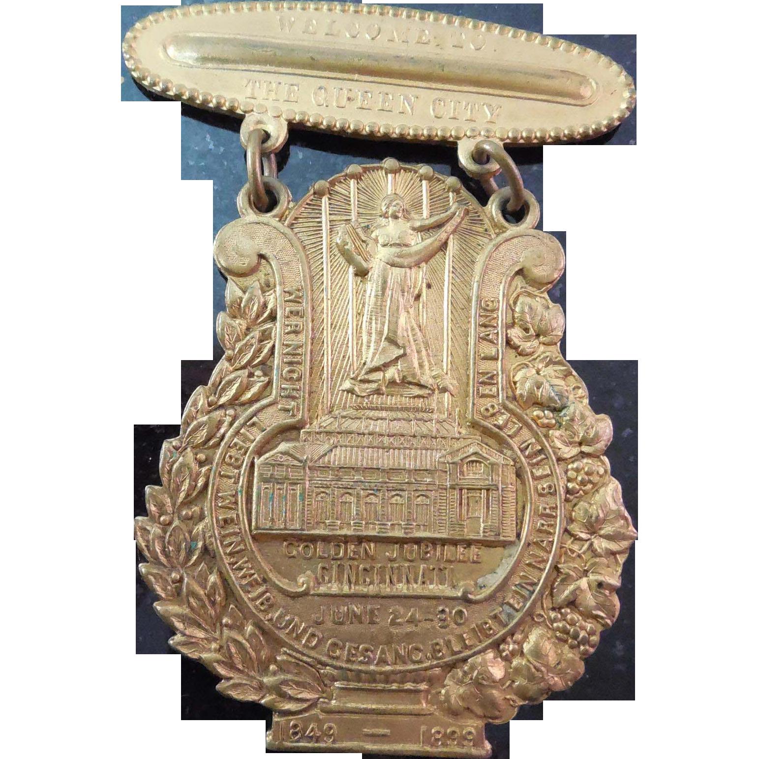 Antique Cincinnati Golden Jubilee 1849 1899 Commemorative Badge or Medal
