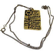 1968 War Is Not Healthy For Children... -  Anti War Necklace by Another Mother For Peace