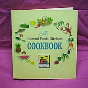 The General Foods Kitchens Cookbook First Edition Printing 1959