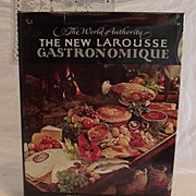 The New Larousse Gastronomique Encyclopedia of Food, Wine and Cookery 1977