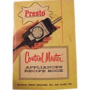 1960 Presto Control Master Appliances Recipe Book Cookbook