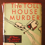 The Toll House Murder, by Anthony Wynne, 1st ed., 1935