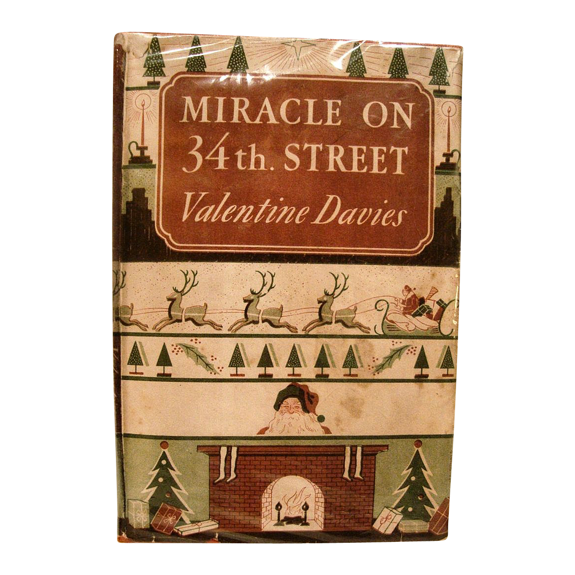 Miracle on 34th Street written by Valentine Davis, Published in 1947 by Harcourt, Brace and Company