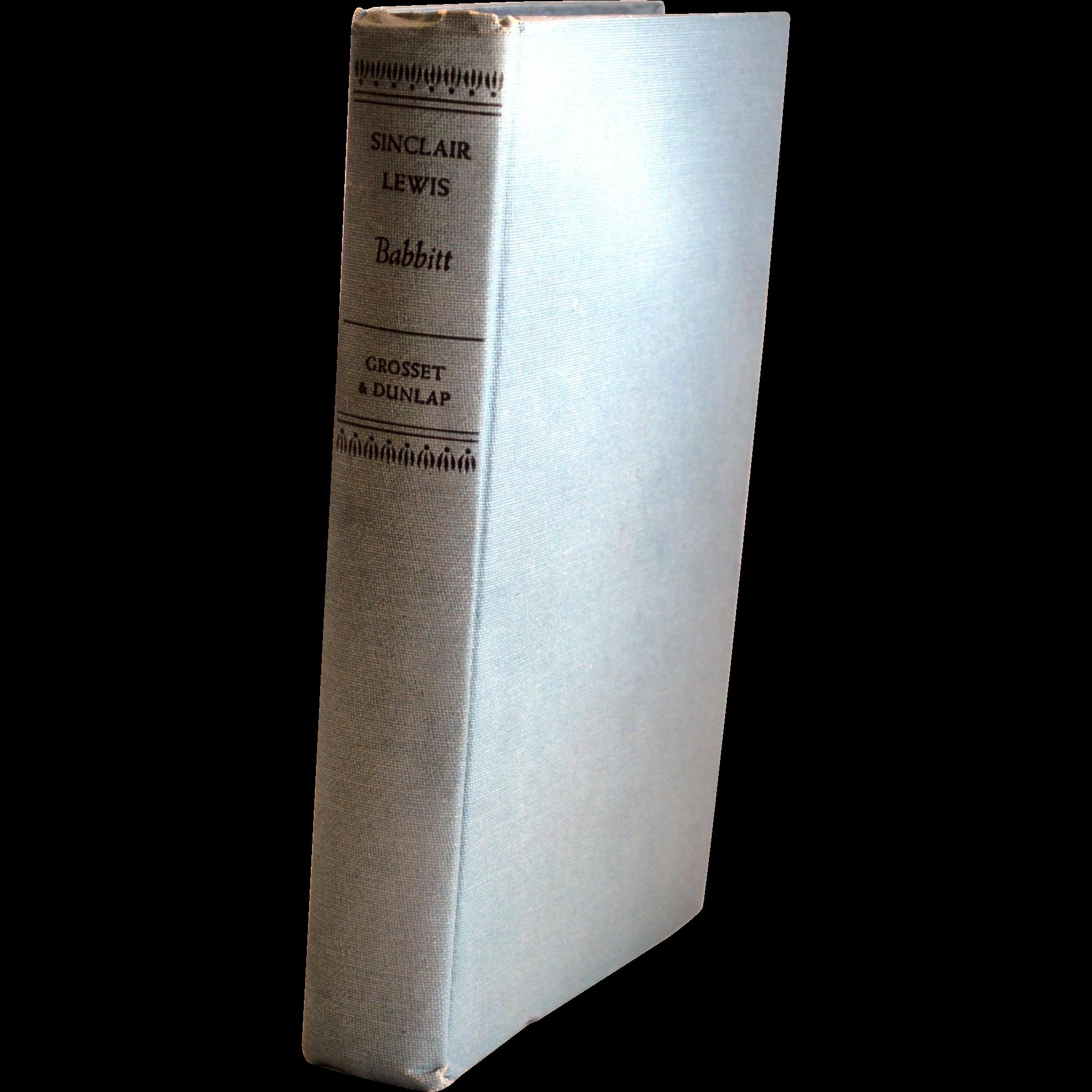 BABBITT:  Babbitt ~ First Edition  1922 ~ Second Issue~ Sinclair, Lewis 1885 -1951