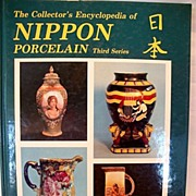 The Encyclopedia of Nippon Porcelain Third Series by: Joan F. Van Patten 1986