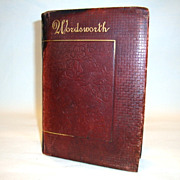 Beautiful Leather Bound Book ~ The Poetical  Works of Wordsworth with Memoir Explanatory Notes Etc. ~ Published by Thomas Y Crowell 1881-1893