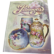 Limoges Porcelain Book 3rd Edition by Mary Frank Gaston 2003 Excellent Condition