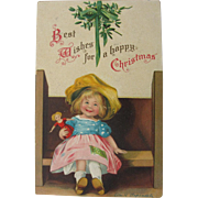 Christmas Postcard by Ellen Clapsaddle Signed 1908 Postdate Girl with Doll