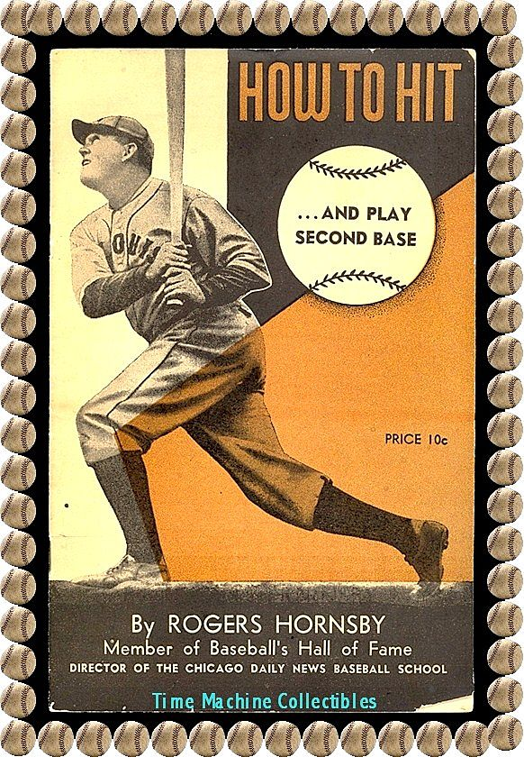 1940's How to Hit…and Play Second Base Booklet By Rogers Hornsby