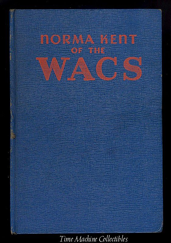 1943 Norma Kent of The Wacs Children's Adventure Book, Marked 50% Off
