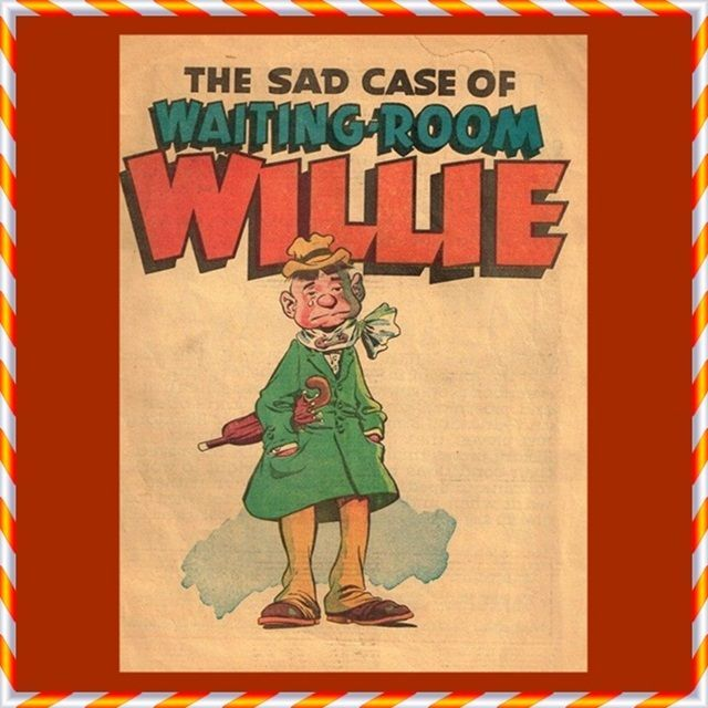 Rare 1950 The Sad Case of Waiting-Room Willie Comic Book, One of only 200 Copies