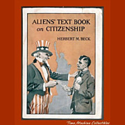 1919 Aliens Text Book on Citizenship by Herbert M. Beck